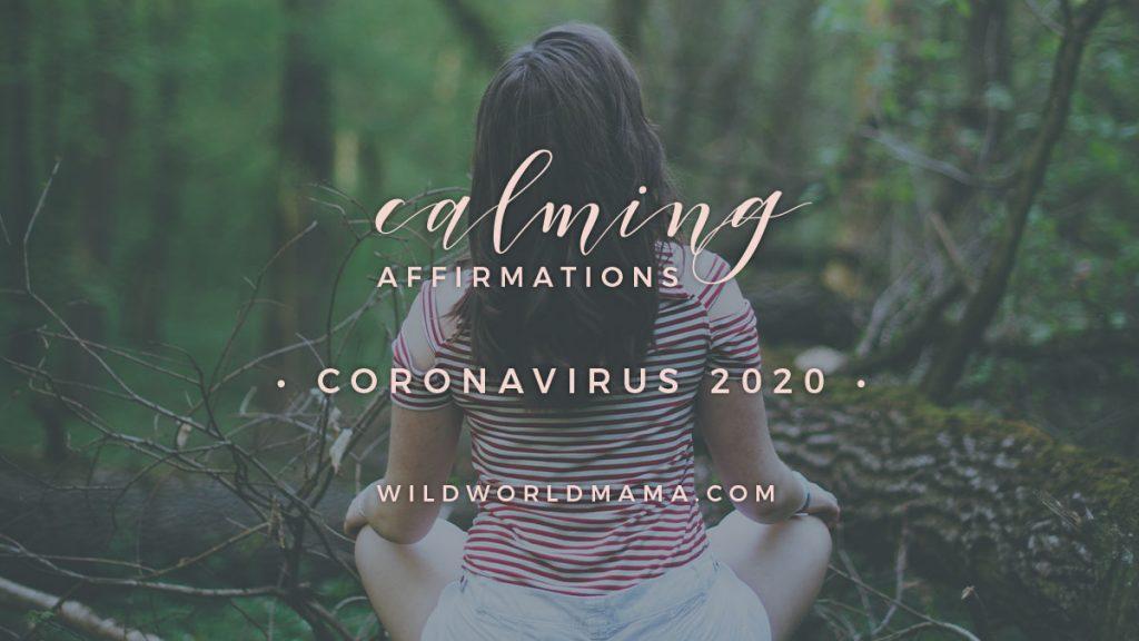 Calming Affirmations for Coronavirus 2020